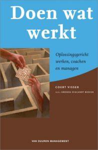 Boek Doen wat werkt: oplossingsgericht werken, coachen en managen Coert Visser