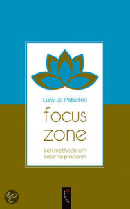 focus zone voor flow in je werk